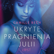 okładka Ukryte pragnienia Julii - opowiadanie erotyczne, Audiobook | Bech Camille