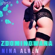 okładka Zdominowana - opowiadanie erotyczne, Audiobook | Alvén Nina