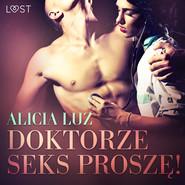 okładka Doktorze seks proszę! - opowiadanie erotyczne, Audiobook | Luz Alicia