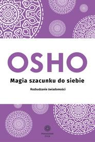 okładka Magia szacunku do siebie., Ebook | OSHO