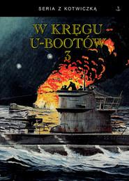 okładka W kręgu U-bootów 3, Książka |