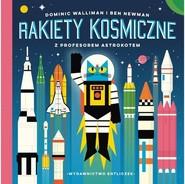 okładka Rakiety kosmiczne z profesorem Astrokotem, Książka | Dominic Walliman, Ben Newman