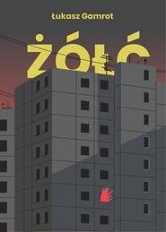 okładka Żółć, Książka | Gamrot Łukasz