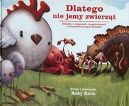 okładka Dlatego nie jemy zwierząt Książka o weganach, wegetarianach i wszystkich żywych istotach, Książka   Roth Ruby