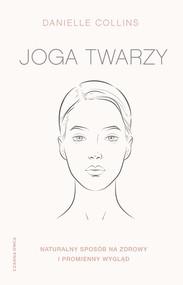 okładka Joga twarzy., Ebook | Danielle Collins