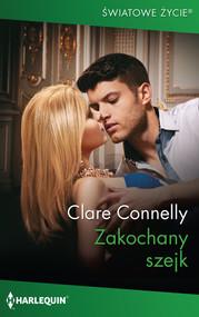 okładka Zakochany szejk, Książka   Connelly Clare