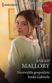 okładka Niezwykła gospodyni lorda Gabriela, Książka | Sarah Mallory