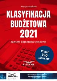 okładka Klasyfikacja budżetowa 2021, Ebook | Krystyna Gąsiorek