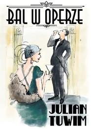 okładka Bal w Operze, Ebook | Julian Tuwim
