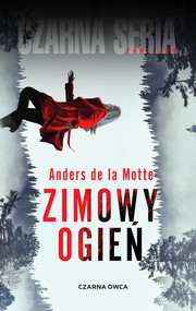 okładka Zimowy ogień, Ebook | Anders de la Motte
