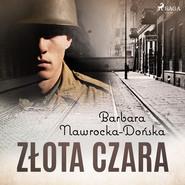 okładka Złota czara, Audiobook | Barbara Nawrocka Dońska