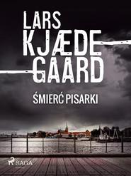 okładka Śmierć pisarki, Ebook | Lars Kjædegaard