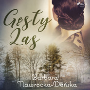 okładka Gęsty las, Audiobook | Barbara Nawrocka Dońska