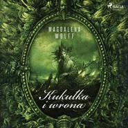 okładka Kukułka i wrona, Audiobook   Wolff Magdalena