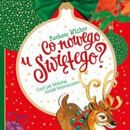 okładka Co nowego u świętego czyli jak Mikołaj został listonoszem, Audiobook | Barbara Wicher