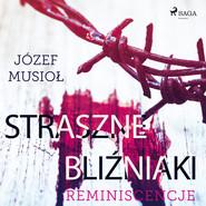 okładka Straszne Bliźniaki. Reminiscencje, Audiobook | Józef Musiol