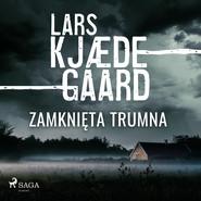 okładka Zamknięta trumna, Audiobook | Lars Kjædegaard