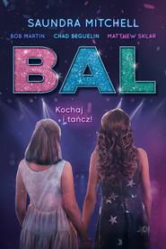 okładka Bal, Ebook | Matthew Sklar, Chad Beguelin, Bob Martin, Saundra Mitchell