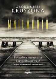 okładka Mniemania, Ebook | Kruszona Włodzimierz