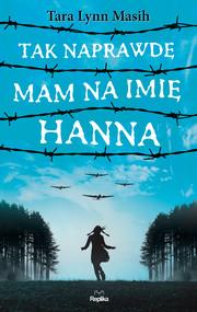 okładka Tak naprawdę mam na imię Hanna, Ebook | Tara Lynn Masih