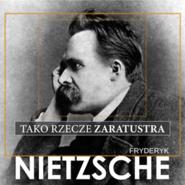 okładka Tako rzecze Zaratustra, Audiobook | Fryderyk Nietzsche