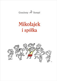 okładka Mikołajek i spółka, Książka | René Goscinny, Jean-Jacques Sempé