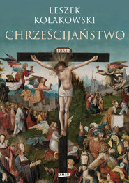 okładka Chrześcijaństwo, Ebook | Leszek Kołakowski