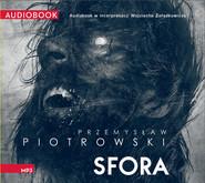 okładka Sfora, Audiobook | Przemysław Piotrowski