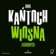 okładka Wiosna zaginionych, Audiobook | Anna Kańtoch