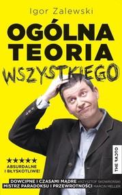 okładka Ogólna teoria wszystkiego, Ebook   Igor Zalewski