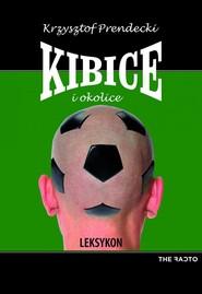 okładka Kibice i okolice. Leksykon, Ebook   Krzysztof Penderecki