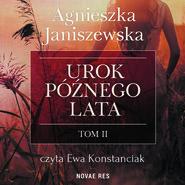 okładka Urok późnego lata tom II, Audiobook | Agnieszka Janiszewska