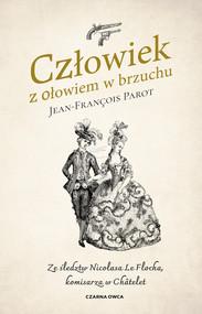 okładka Człowiek z ołowiem w brzuchu, Ebook | Jean-François Parot