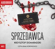 okładka Sprzedawca, Audiobook   Krzysztof Domaradzki