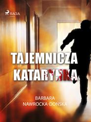 okładka Tajemnicza katarynka, Ebook | Barbara Nawrocka Dońska