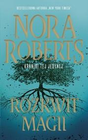 okładka Rozkwit magii, Książka | Nora Roberts