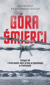 okładka Góra śmierci, Książka | Kruszyńska-Idzior Agnieszka