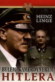okładka Byłem kamerdynerem Hitlera, Książka | Linge Heinz
