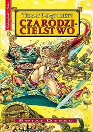 okładka Czarodzicielstwo, Książka | Terry Pratchett