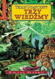 okładka Trzy wiedźmy, Książka | Terry Pratchett