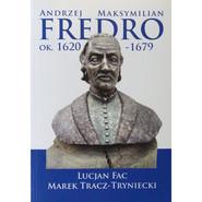 okładka Andrzej Maksymilian Fredro ok. 1620-1679, Książka | Lucjan Fac, Tracz-Tryniecki Marek