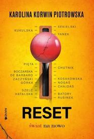 okładka Reset Świat od nowa, Książka | Karolina Korwin-Piotrowska