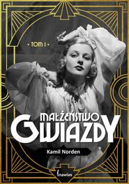 okładka Małżeństwo gwiazdy, Książka | Norden Kamil