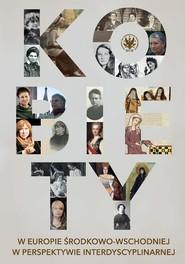okładka Kobiety w Europie Środkowo-Wschodniej w perspektywie interdyscyplinarnej, Książka |