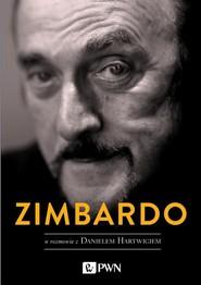 okładka Zimbardo w rozmowie z Danielem Hartwigiem, Ebook | Daniel Hartwig, Philip  Zimbardo