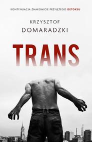 okładka Trans, Ebook | Krzysztof Domaradzki