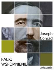 okładka Falk: wspomnienie, Ebook | Joseph Conrad