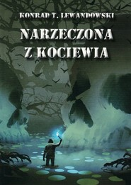 okładka Narzeczona z Kociewia, Książka | Konrad T. Lewandowski