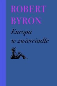 okładka Europa w zwierciadle, Książka | Robert Byron