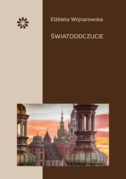 okładka Światoodczucie, Książka   Wojnarowska Elżbieta